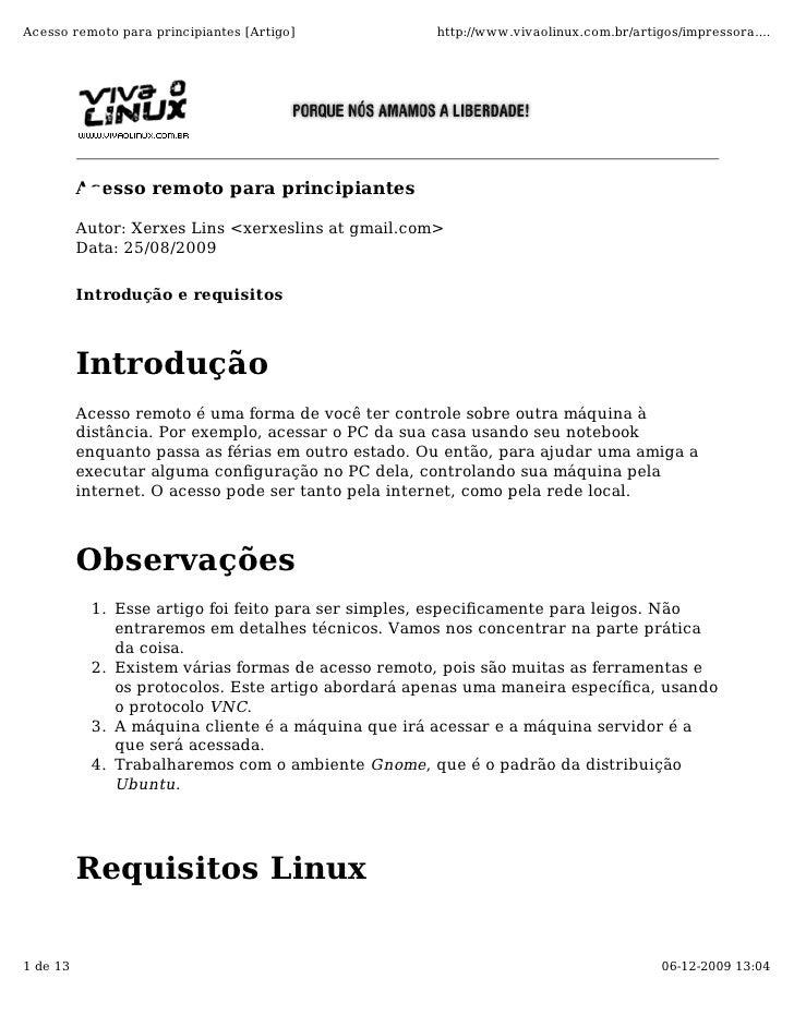 Acesso remoto para principiantes [Artigo]            http://www.vivaolinux.com.br/artigos/impressora....               Ace...