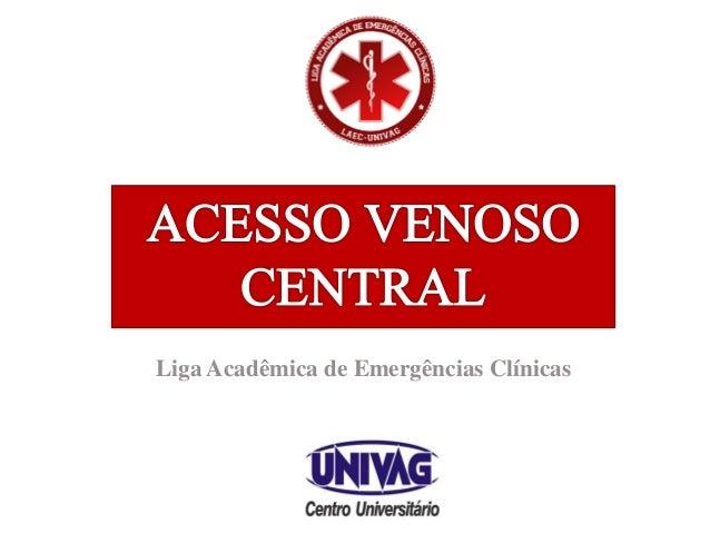 1 Liga Acadêmica de Emergências Clínicas
