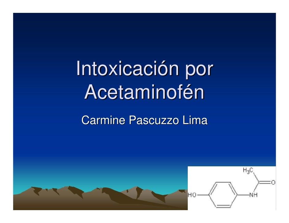 Intoxicación por AcetaminofénCarmine Pascuzzo Lima
