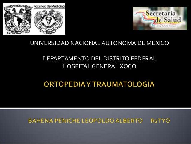 UNIVERSIDAD NACIONAL AUTONOMA DE MEXICO   DEPARTAMENTO DEL DISTRITO FEDERAL        HOSPITAL GENERAL XOCO