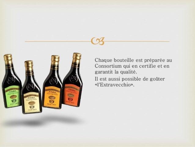  Chaque bouteille est préparée au Consortium qui en certifie et en garantit la qualité. Il est aussi possible de goûter «...