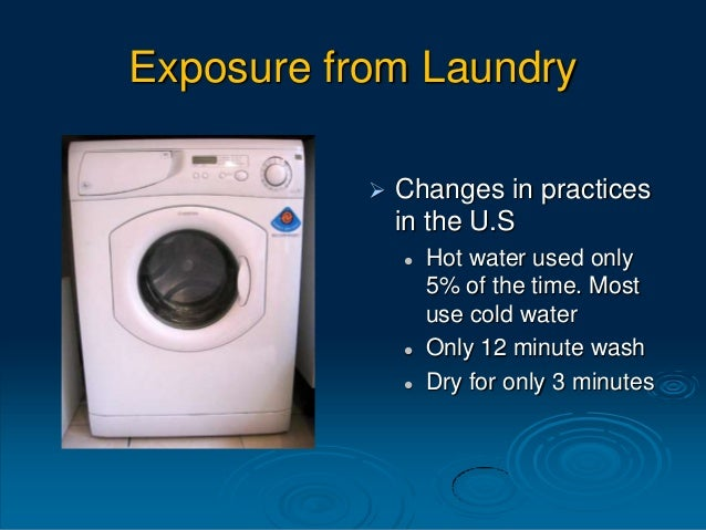 Feces in the Laundry  Average pair of underwear contains 0.1 grams of feces (1/2 a Southwest Airlines peanut)  Salmonell...