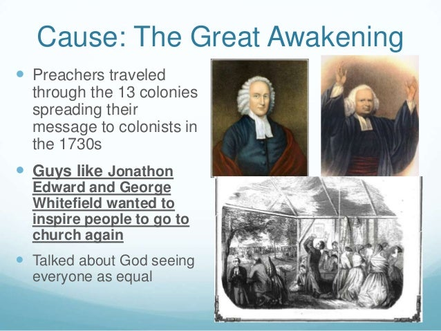The history and causes of the great awakening