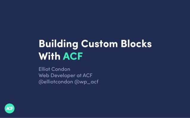 Building Custom Blocks with ACF