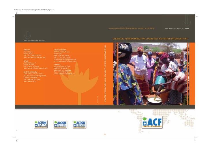 A practical guide for humanitarian workers in the field         STRATEGIC PROGRAMMING FOR COMMUNITY NUTRITION INTERVENTIONS