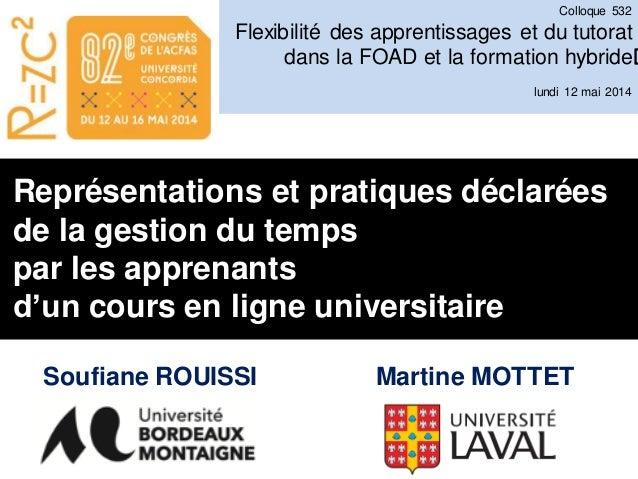 Représentations et pratiques déclarées de la gestion du temps par les apprenants d'un cours en ligne universitaire Colloqu...