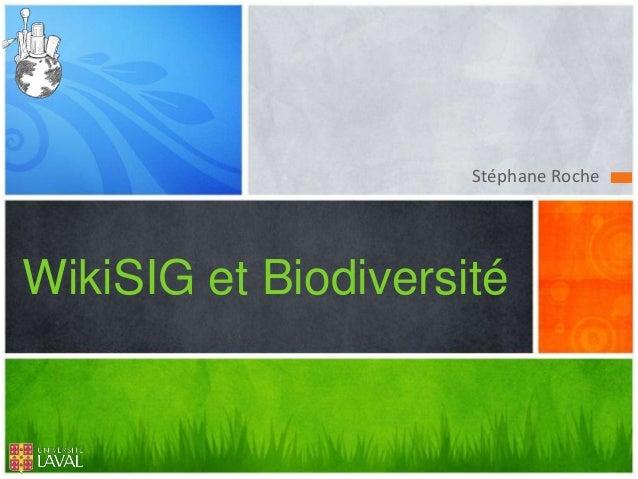 Stéphane RocheWikiSIG et Biodiversité
