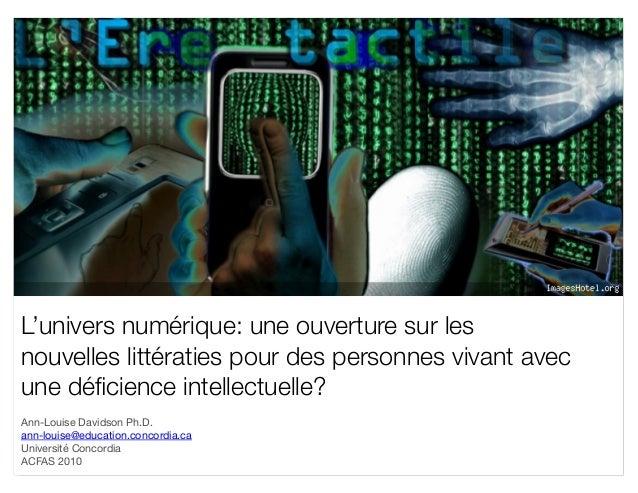 L'univers numérique: une ouverture sur les nouvelles littératies pour des personnes vivant avec une déficience intellectuel...