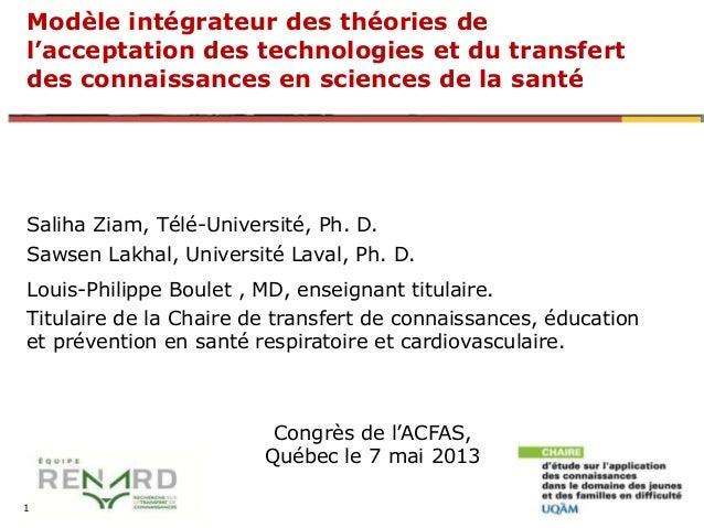 Modèle intégrateur des théories de l'acceptation des technologies et du transfert des connaissances en sciences de la sant...