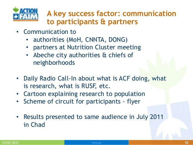 A key success factor: communication                  to participants & partners        • Communication to           • auth...