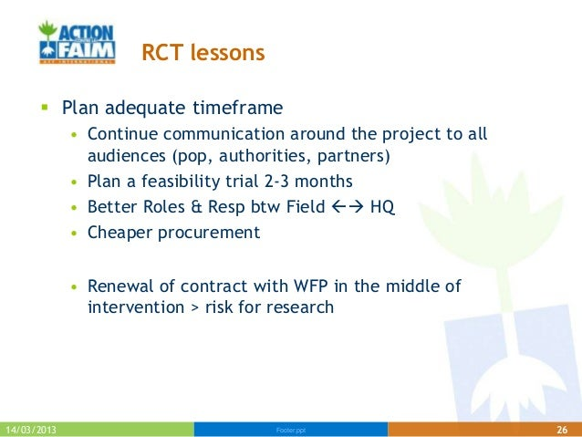 RCT lessons       Plan adequate timeframe             • Continue communication around the project to all               au...
