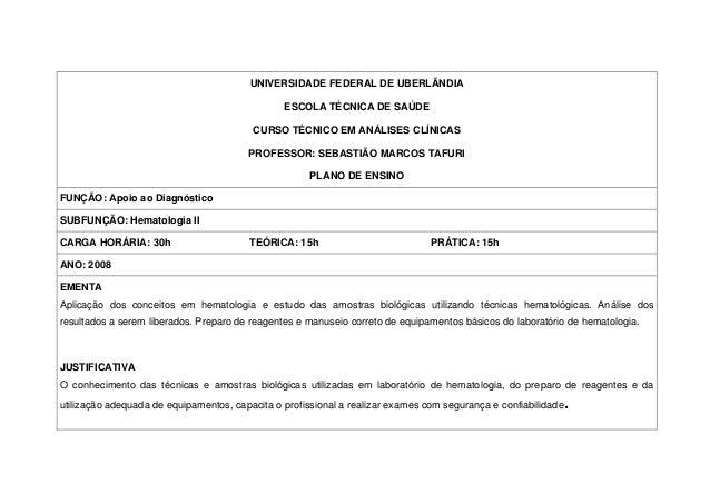 UNIVERSIDADE FEDERAL DE UBERLÃNDIA ESCOLA TÉCNICA DE SAÚDE CURSO TÉCNICO EM ANÁLISES CLÍNICAS PROFESSOR: SEBASTIÃO MARCOS ...