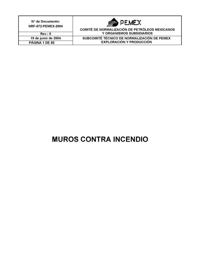N° de Documento:    P   NRF-072-PEMEX-2004 ,  , _ COMITE DE NORMALIZACIÓN DE PETROLEOS MEXICANOS v ORGANISMOS SUBSIDIARIOS...
