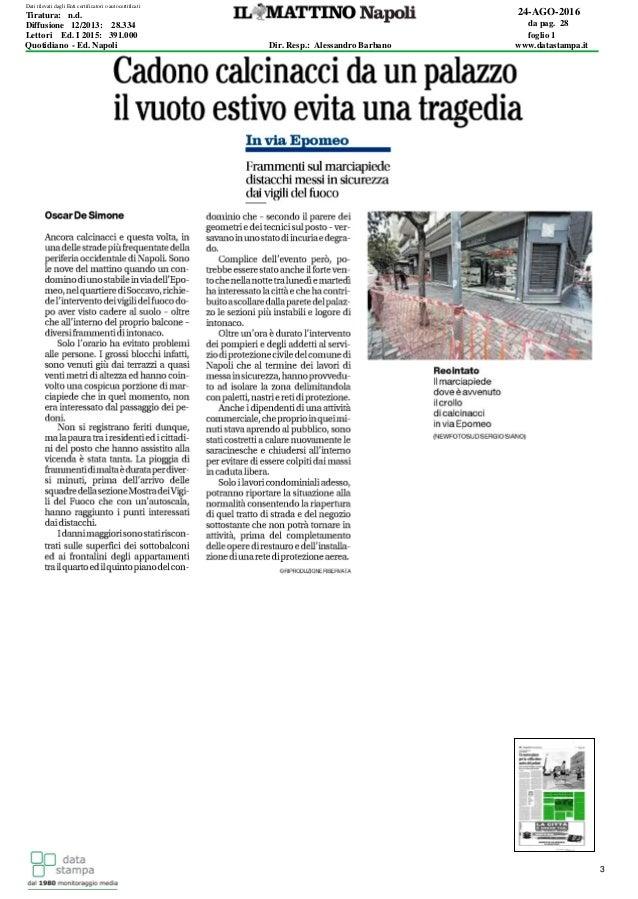 target 3 24-AGO-2016 da pag. 28 foglio 1 Dir. Resp.: Alessandro Barbano www.datastampa.it Lettori Ed. I 2015: 391.000 Diff...