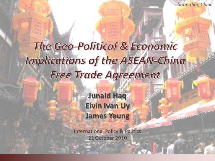 Shanghai, China      Junaid Haq     Elvin Ivan Uy     James YeungInternational Policy & Politics      21 October 2010