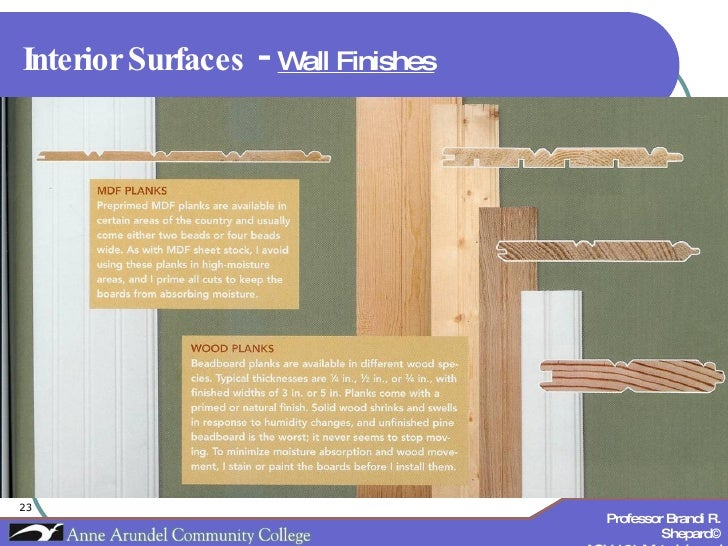 Interior Surfaces  -  Wall Finishes