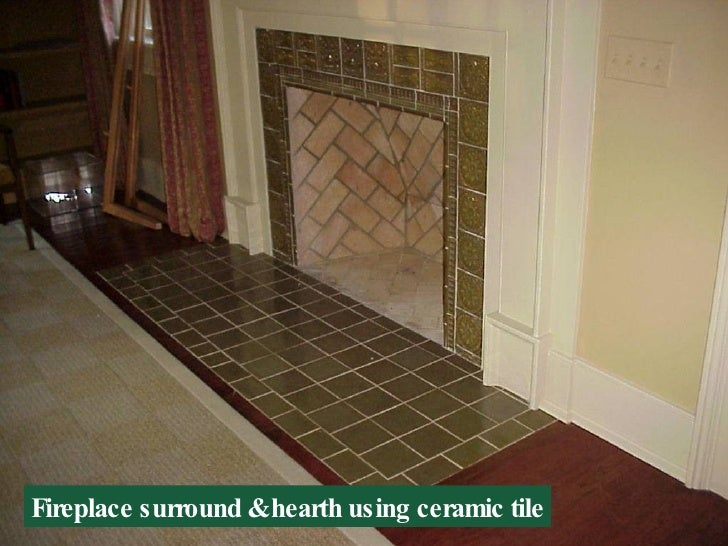 Fireplace surround & hearth using ceramic tile