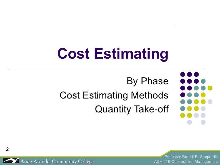 ACH 216 Lecture 04a (Estimating) Slide 2