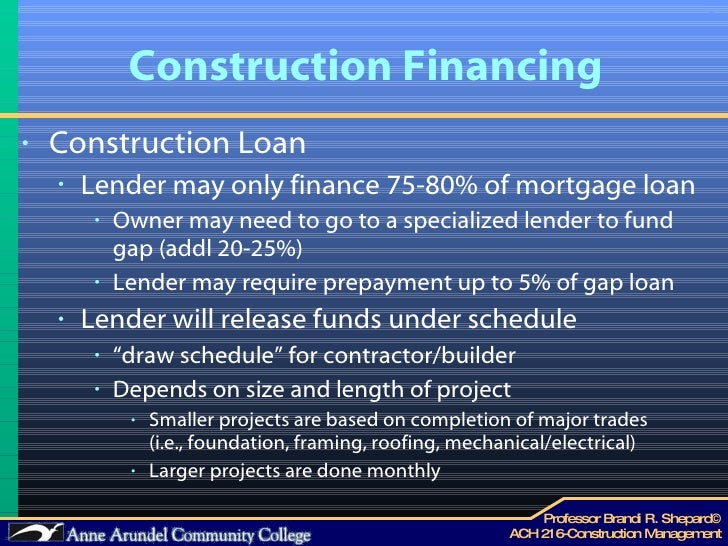 Ach 216 lecture 07 project funding for Construction loan draw schedule