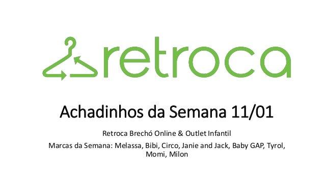 bc1520f755 Achadinhos da Semana 11 01 Retroca Brechó Online   Outlet Infantil Marcas  da Semana  ...