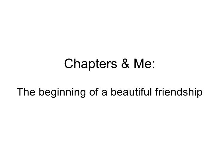 Chapters & Me: The beginning of a beautiful friendship