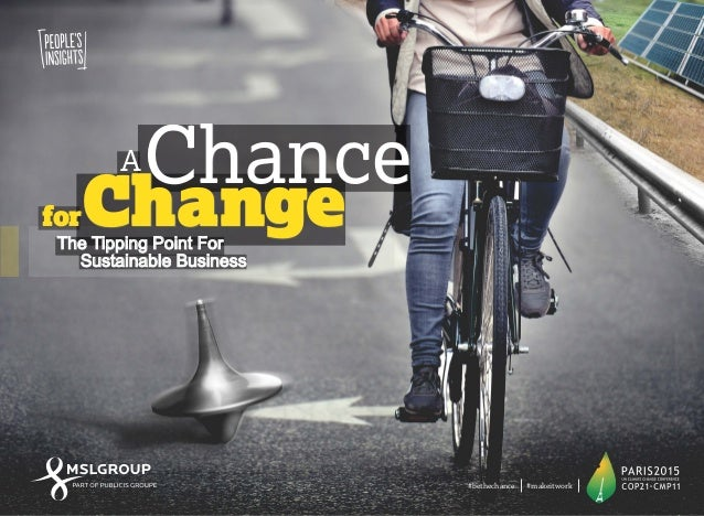 A Chance for Change: The Tipping Point for Sustainable Business