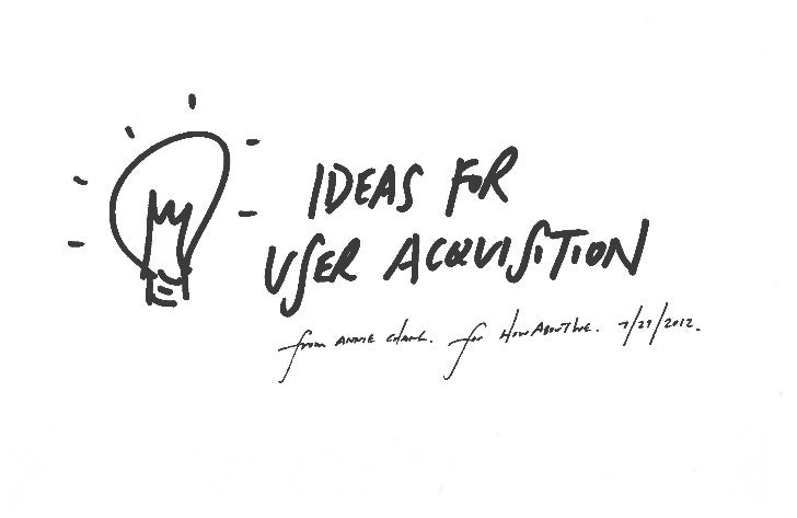 5 Ideas for HowAboutWe User Acquisition