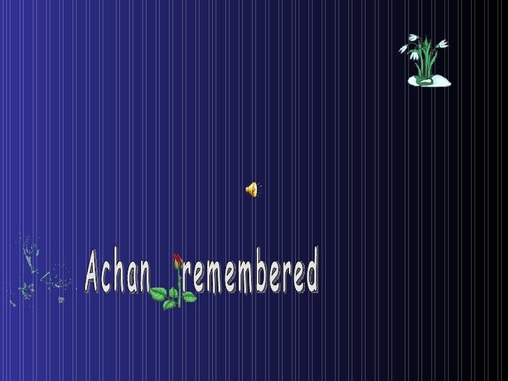 Achan  remembered