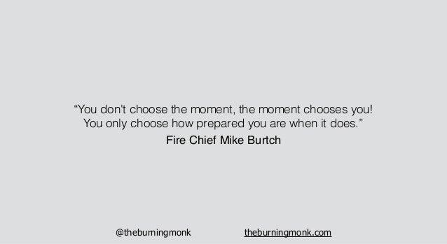 "@theburningmonk theburningmonk.com ""You don't choose the moment, the moment chooses you! You only choose how prepared you ..."