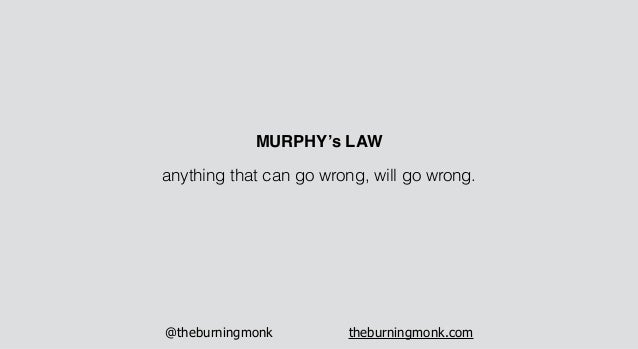 @theburningmonk theburningmonk.com anything that can go wrong, will go wrong. MURPHY's LAW