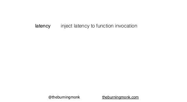 "@theburningmonk theburningmonk.com ""what if service X has elevated latency?"""