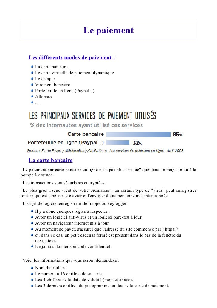 Le carte virtuelle de paiement dynamique  Ce système est un service proposé par la plupart de banques. Il permet de génére...