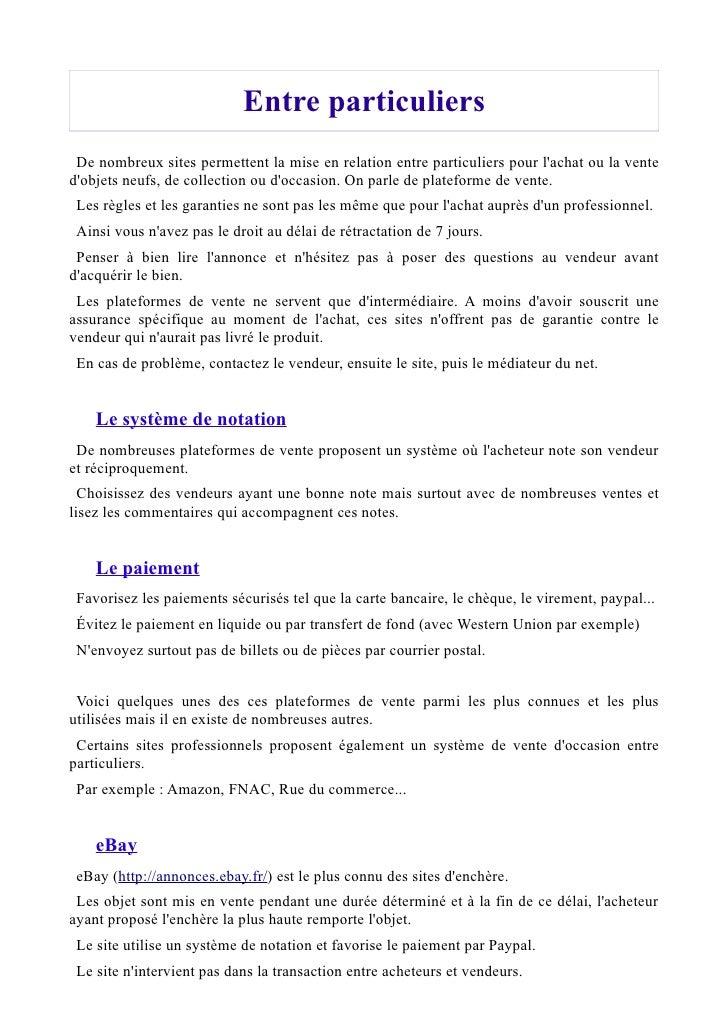PriceMinister  PriceMinister (http://www.priceminister.com/) est un site de petites annonces.  Il utilise un système de no...
