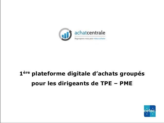 1ère plateforme digitale d'achats groupés  pour les dirigeants de TPE – PME