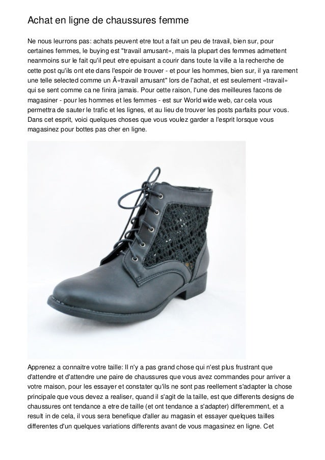 Achat en ligne de chaussures femmeNe nous leurrons pas: achats peuvent etre tout a fait un peu de travail, bien sur, pourc...