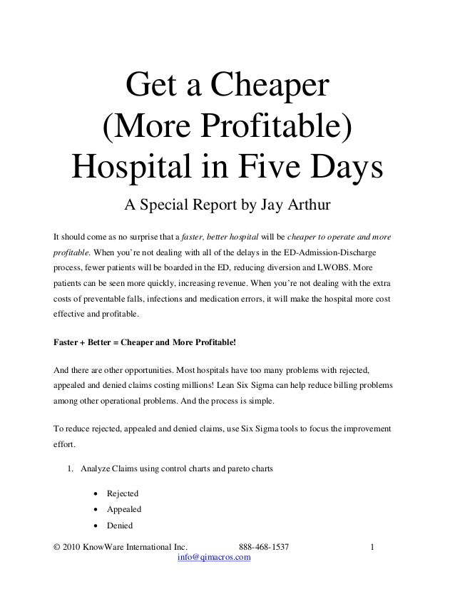Get a Cheaper      (More Profitable)     Hospital in Five Days                    A Special Report by Jay ArthurIt should ...