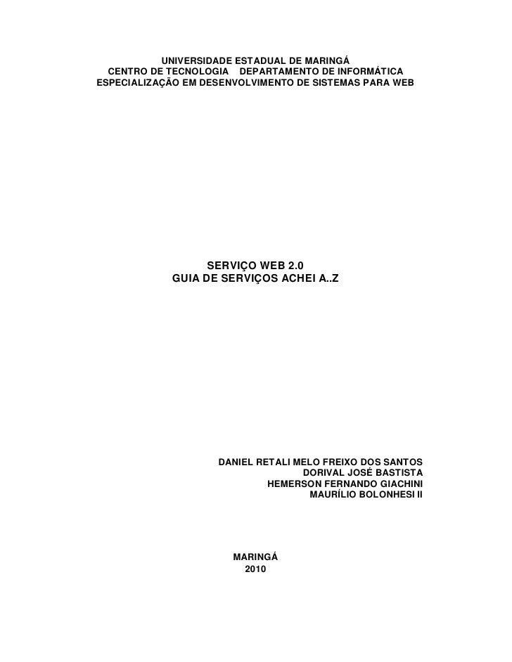 UNIVERSIDADE ESTADUAL DE MARINGÁ   CENTRO DE TECNOLOGIA DEPARTAMENTO DE INFORMÁTICA ESPECIALIZAÇÃO EM DESENVOLVIMENTO DE S...