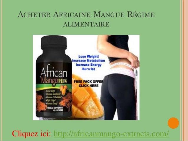 ACHETER AFRICAINE MANGUE RÉGIME              ALIMENTAIRECliquez ici: http://africanmango-extracts.com/
