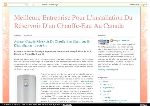 Meilleure Entreprise Pour L'installation Du Réservoir D'un Chauffe-Eau Au Canada Tuesday, 11 June 2013 Aujourd'hui, une co...