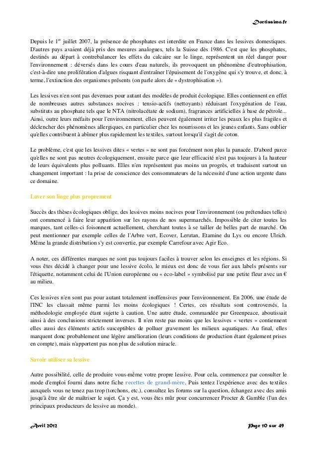 Doctissimo.fr Avril 2012 Page 10 sur 49 Depuis le 1er juillet 2007, la présence de phosphates est interdite en France dans...