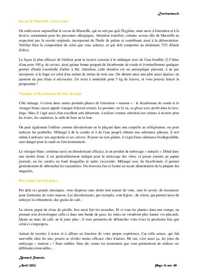 Doctissimo.fr Avril 2012 Page 12 sur 49 Savon de Marseille : bon à tout ! On redécouvre aujourd'hui le savon de Marseille,...