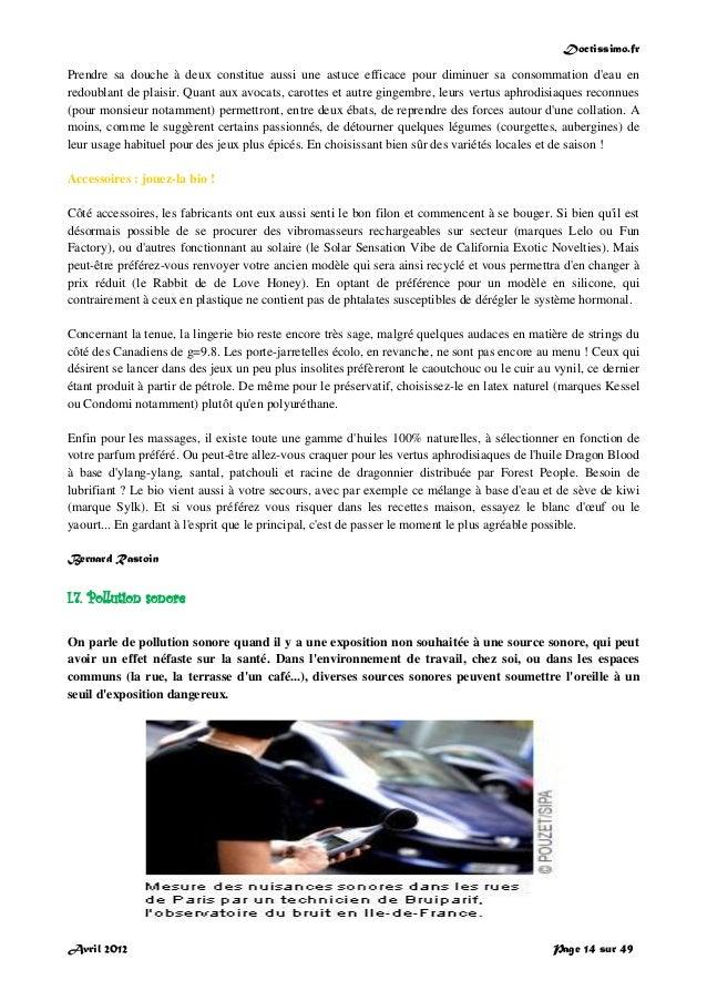 Doctissimo.fr Avril 2012 Page 14 sur 49 Prendre sa douche à deux constitue aussi une astuce efficace pour diminuer sa cons...