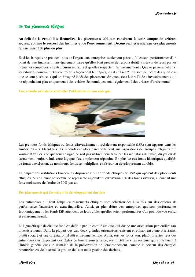 Doctissimo.fr Avril 2012 Page 18 sur 49 I.9. Des placements éthiques Au-delà de la rentabilité financière, les placements ...