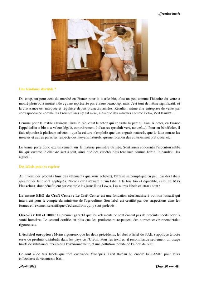 Doctissimo.fr Avril 2012 Page 20 sur 49 Une tendance durable ? Du coup, un pour cent du marché en France pour le textile b...