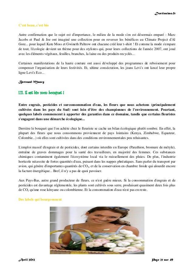 Doctissimo.fr Avril 2012 Page 21 sur 49 C'est beau, c'est bio Autre confirmation que le sujet est d'importance, le milieu ...