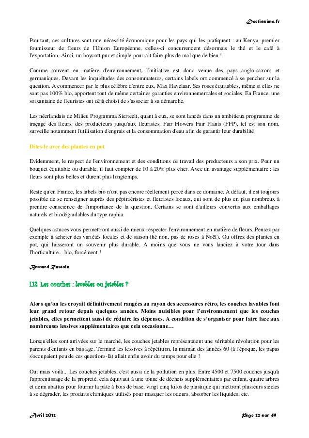Doctissimo.fr Avril 2012 Page 22 sur 49 Pourtant, ces cultures sont une nécessité économique pour les pays qui les pratiqu...