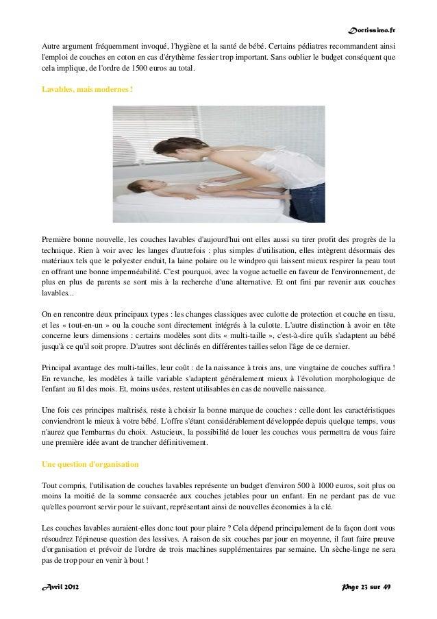 Doctissimo.fr Avril 2012 Page 23 sur 49 Autre argument fréquemment invoqué, l'hygiène et la santé de bébé. Certains pédiat...