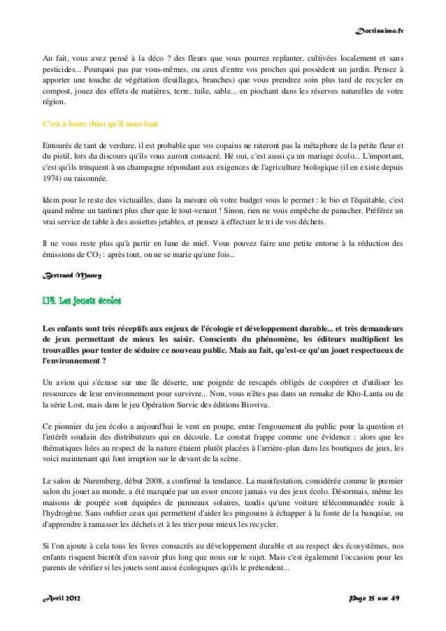 Doctissimo.fr Avril 2012 Page 25 sur 49 Au fait, vous avez pensé à la déco ? des fleurs que vous pourrez replanter, cultiv...