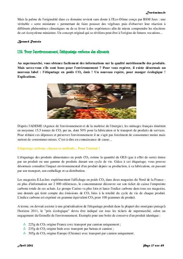 Doctissimo.fr Avril 2012 Page 27 sur 49 Mais la palme de l'originalité dans ce domaine revient sans doute à l'Eco-Dôme con...