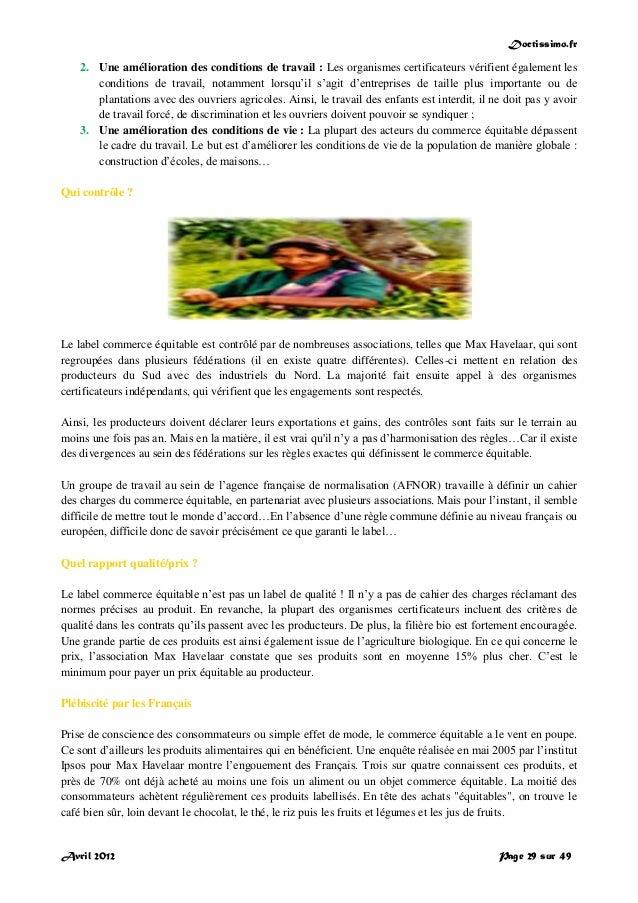 Doctissimo.fr Avril 2012 Page 29 sur 49 2. Une amélioration des conditions de travail : Les organismes certificateurs véri...